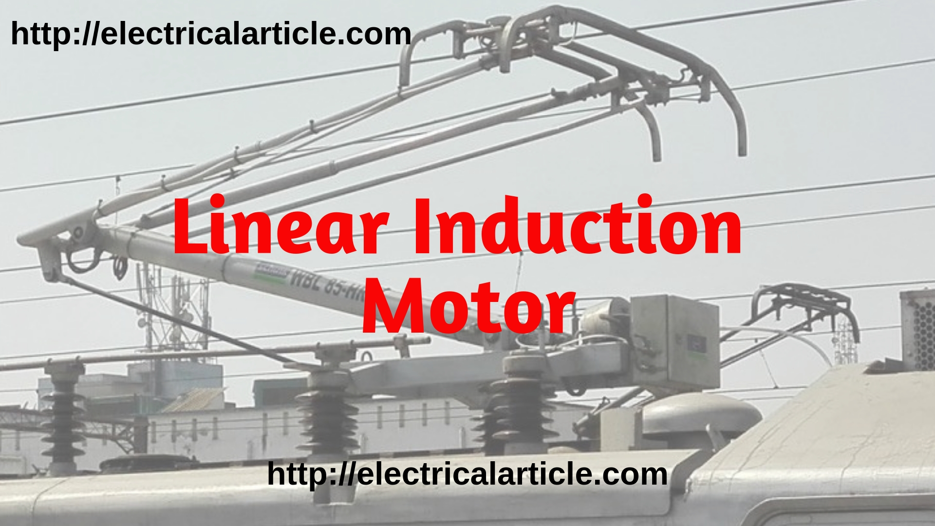 Linear Induction Motor  Lim