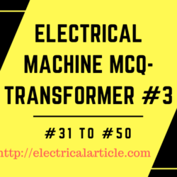 Electrical Machine- Transformer MCQ
