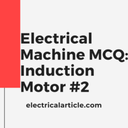 Electrical Machine MCQ_ Induction Motor