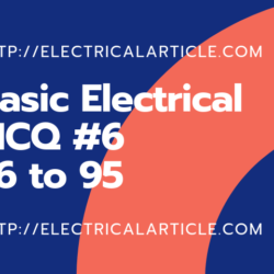 Basic Electrical MCQ #6