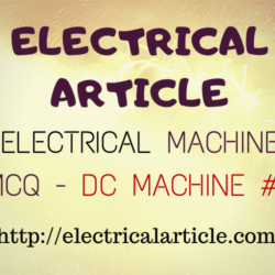 Electrical Machine MCQ – DC Machine