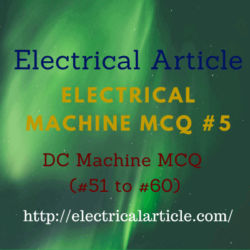 Electrical Machine MCQ - DC Machine