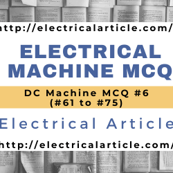 Electrical Machine MCQ #6