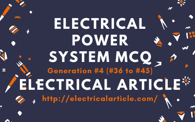 Electrical Power System MCQ Generation