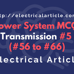 Power System MCQ_ Transmission #5 (#56 to #66)