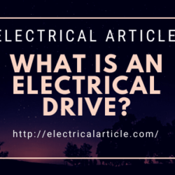 What is an Electrical Drive?