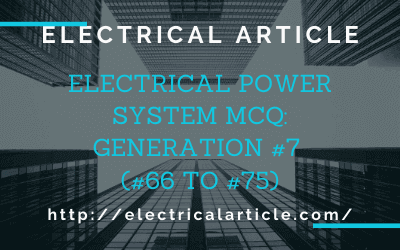 Electrical Power System MCQ_ Generation #7