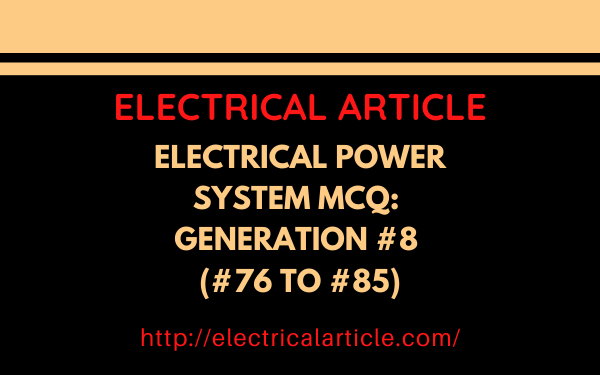Electrical Power System MCQ_ Generation #8