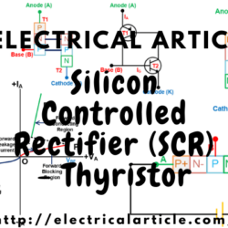 Silicon Controlled Rectifier (SCR) - Thyristor