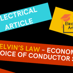 Kelvin's Law – Economic Choice of Conductor Size