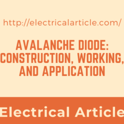 Avalanche Diode_ Construction, Working, and Application