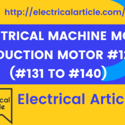 Electrical Machine MCQ_ Induction Motor #12 (#131 to #140)