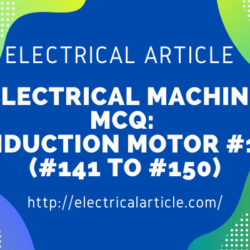 Electrical Machine MCQ_ Induction Motor #13 (#141 to #150)